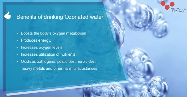 Benefits of drinking Ozonated Water
